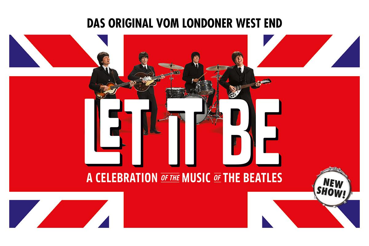 LET IT BE - Das Original vom Londoner West End mit neuer Show zurück
