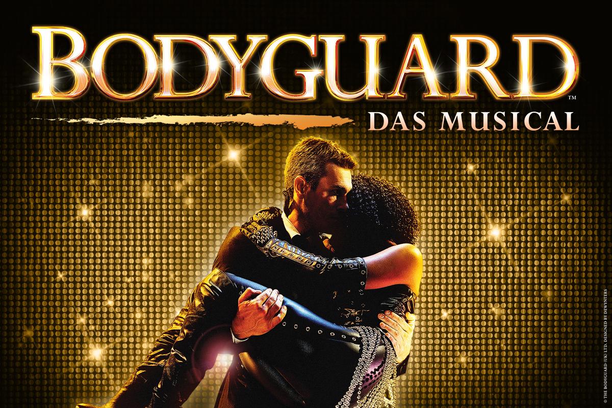 Bodyguard – Das Musical - Der Musical-Welterfolg endlich auf großer Tournee