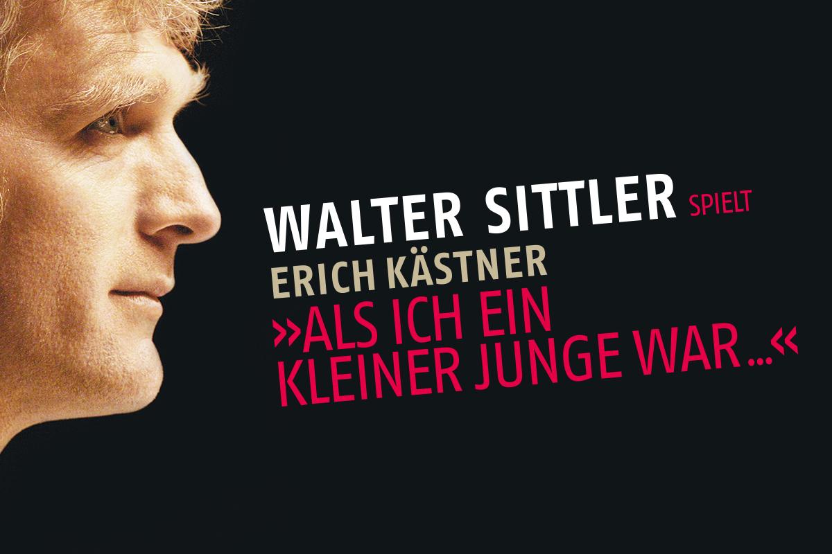 """Walter Sittler spielt Erich Kästner - """"Als ich ein kleiner Junge war…"""""""