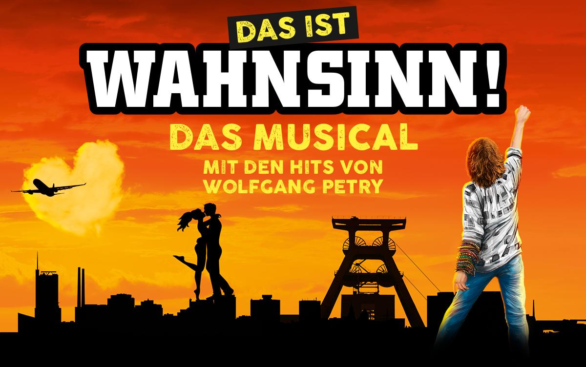 Wahnsinn! - Das erste Party-Schlager-Musical der Welt WAHNSINN! Das Musical mit den Hits von Wolfgang Petry.
