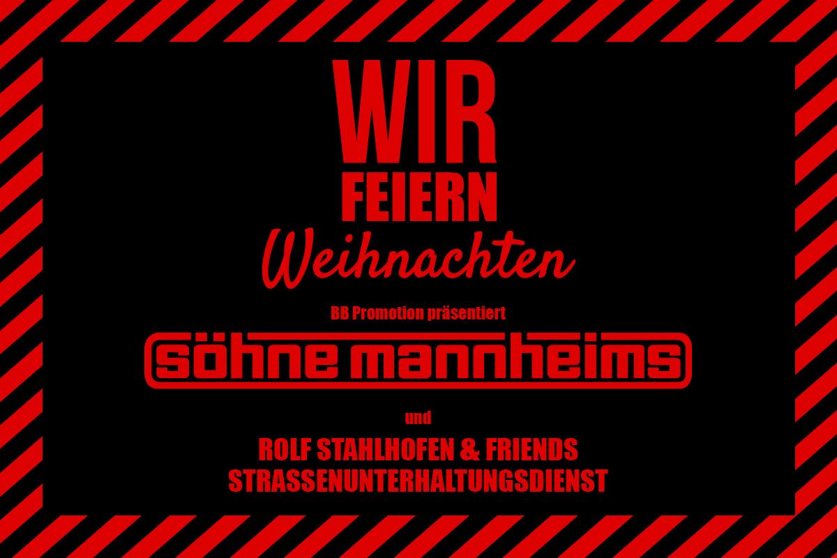 WIR feiern Weihnachten - powered by Söhne Mannheims