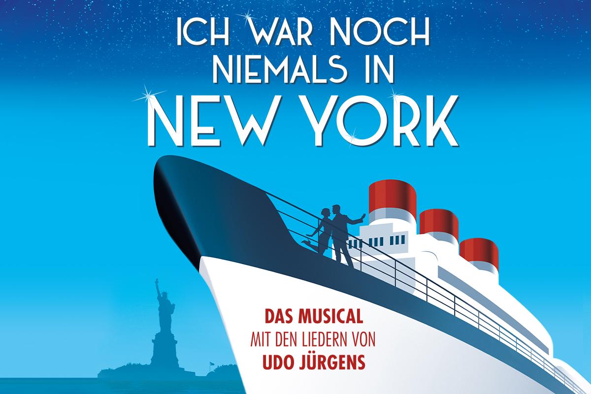 Ich war noch niemals in New York - Das Erfolgsmusical erstmals in Düsseldorf
